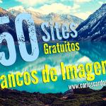 Os 50 Melhores Sites de Bancos de Imagem Gratuitas
