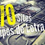 Os 70 Melhores Sites com Tipos de Letra