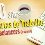 50 Sites de emprego/projetos para Freelancers