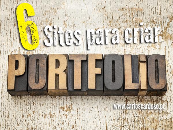 6 Sites para colocar o seu Portfolio Online